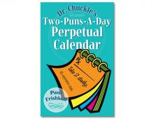 Dr. Chuckle's Two-Puns-A-Day Perpetual Calendar